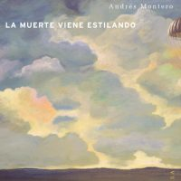 Notas sobre La muerte viene estilando de Andrés Mo…